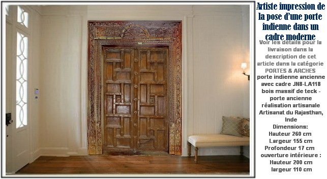 Installation realisee par client artisanat indien for Decoration porte ancienne